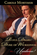 carole mortimer's Rufus Drake: Duke of Wickedness